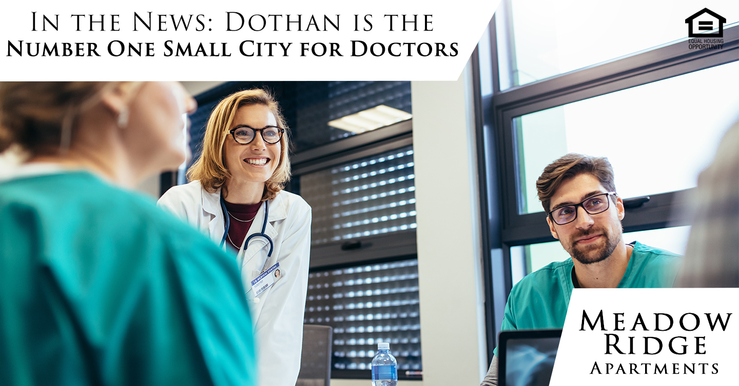 Dothan is the number one small city for doctors
