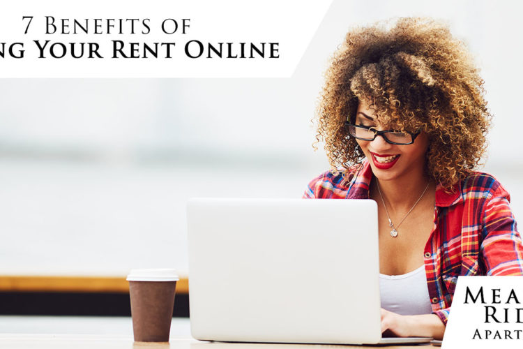 7 Benefits of Paying Your Rent Online