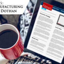Medical Manufacturing Center in Dothan