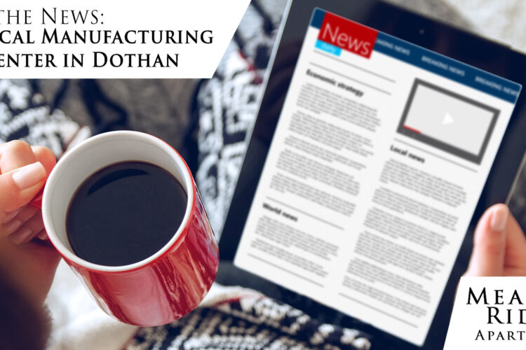 In the News: Medical Manufacturing Center in Dothan